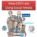 How are CEO's using Social Media